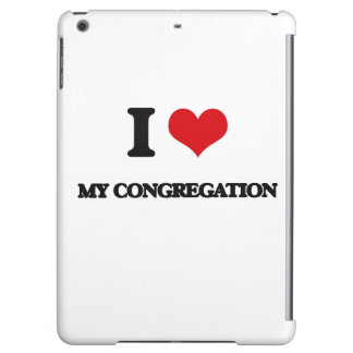I love My Congregation Cover For iPad Air
