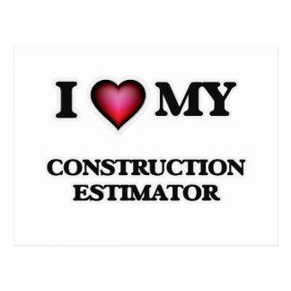 I love my Construction Estimator Postcard
