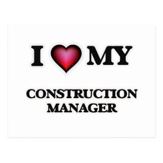 I love my Construction Manager Postcard