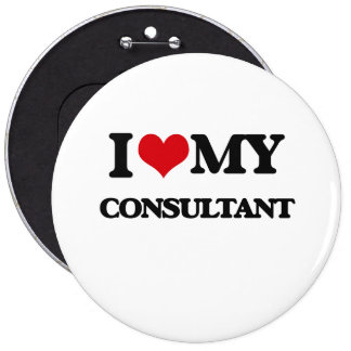 I love my Consultant 6 Inch Round Button