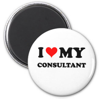 I Love My Consultant Magnet