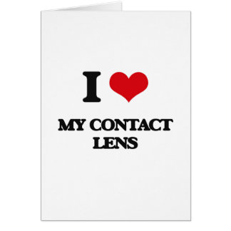 I love My Contact Lens Greeting Card