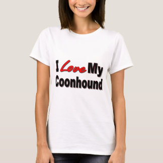 I Love My Coonhound Dog Gifts and Apparel T-Shirt