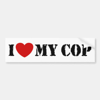 I Love My Cop Bumper Sticker