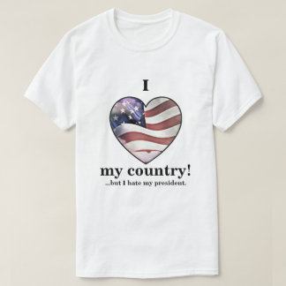 """""""I love my country but..."""" t-shirt"""