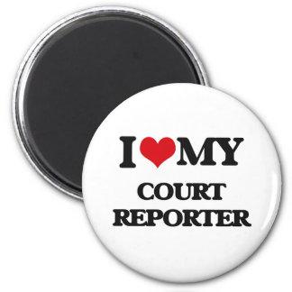 I love my Court Reporter Fridge Magnet