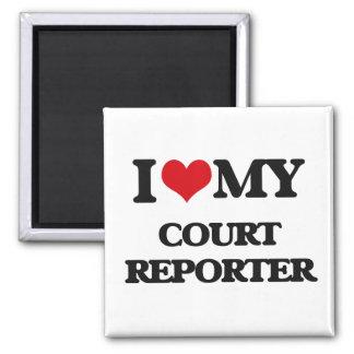 I love my Court Reporter Refrigerator Magnet