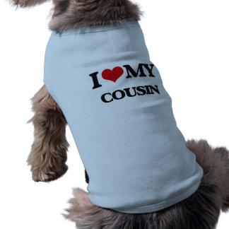 I love my Cousin Dog Tee Shirt