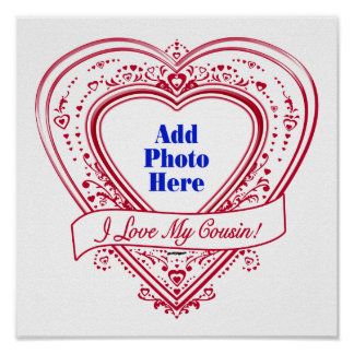 I Love My Cousin Photo Red Hearts Print