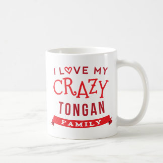 I Love My Crazy Tongan Family Reunion T-Shirt Idea Coffee Mug