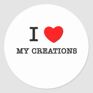 I Love My Creations Stickers