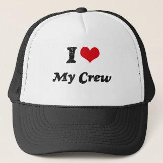I love My Crew Trucker Hat