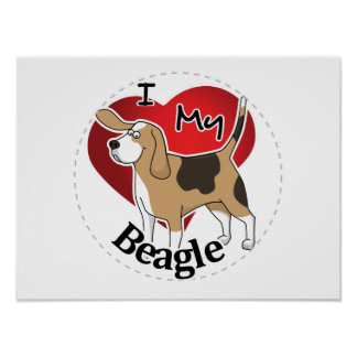 I Love My Cute Funny Happy & Adorable Beagle Dog Poster