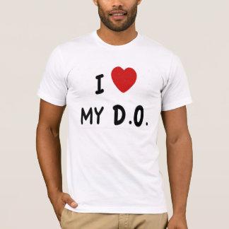 I LOVE MY D.O. T-Shirt