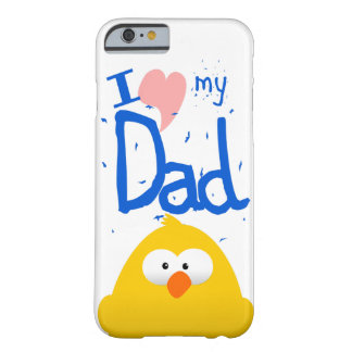 I LOVE MY DAD BARELY THERE iPhone 6 CASE