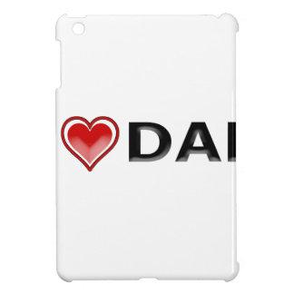 I Love My Dad iPad Mini Cases
