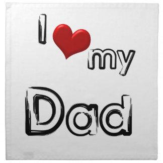 i love my dad napkin