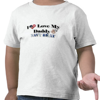 I Love My Daddy (Navy Brat) Tee Shirt