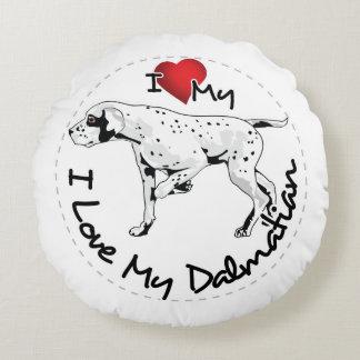 I Love My Dalmatian Dog Round Pillow