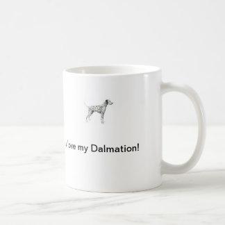 I love my Dalmation Mug