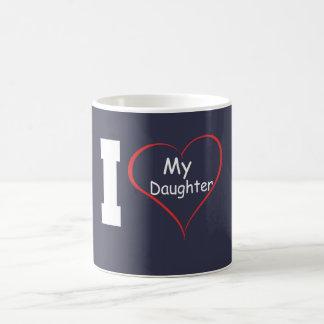 I Love My Daughter Coffee Mug