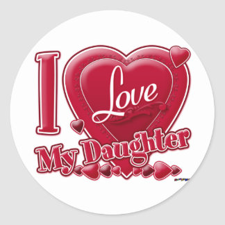 I Love My Daughter red - heart Round Stickers