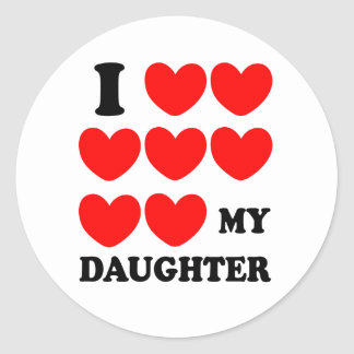 I Love My Daughter Sticker