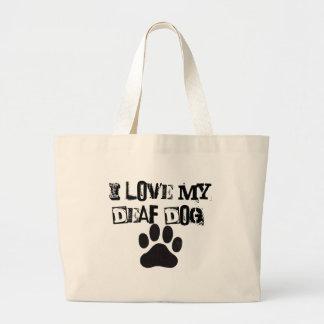 I LOVE MY DEAF DOG! LARGE TOTE BAG