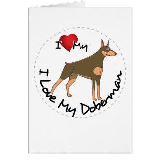 I Love My Doberman Dog Card