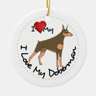 I Love My Doberman Dog Ceramic Ornament