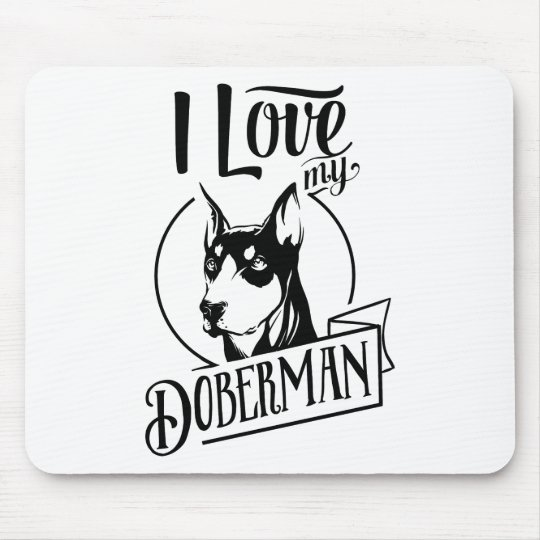 I love my doberman mouse pad