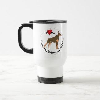 I Love My Doberman Pinscher Dog Travel Mug