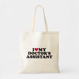 I love my doctor's assistant tote bag