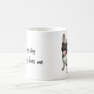 I love my dog and my dog loves me coffee mug