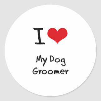 I Love My Dog Groomer Sticker