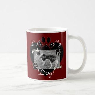 I love my Dog Mug