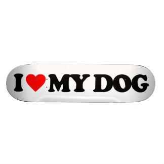I LOVE MY DOG SKATE BOARD DECKS