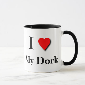 I love my Dork Mug