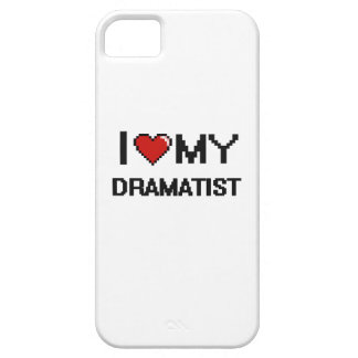 I love my Dramatist Case For The iPhone 5