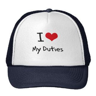 I Love My Duties Trucker Hat