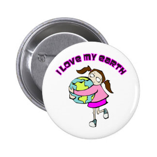I Love My Earth 2 Inch Round Button