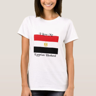 I love my Egyptian Husband T-Shirt