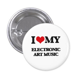 I Love My ELECTRONIC ART MUSIC Pinback Buttons