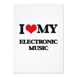 "I Love My ELECTRONIC MUSIC 5"" X 7"" Invitation Card"
