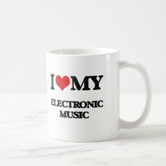 I Love My ELECTRONIC MUSIC Coffee Mugs