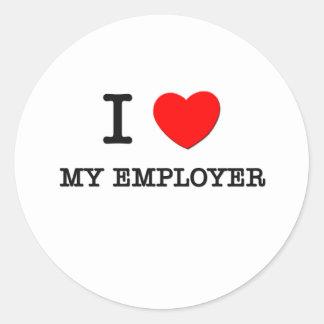 I love My Employer Round Stickers