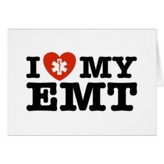 I Love My EMT Card