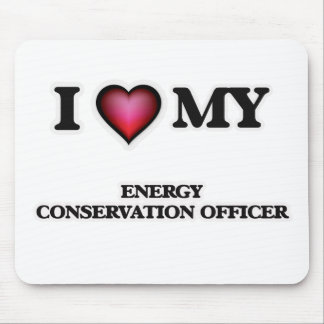 I love my Energy Conservation Officer Mouse Pad