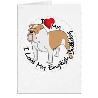 I Love My English Bulldog Dog Card