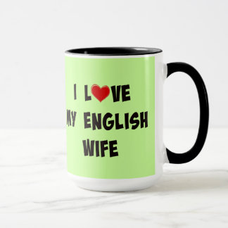 I Love My English Wife Mug
